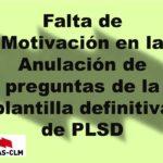 Falta de Motivación en la anulación de preguntas de la plantilla de PLSD