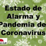 INFORMACIÓN ACTUALIZADA JCCM.Normativa sobre Declaración del Estado de Alarma y medidas contra la pandemia del Coronavirus.