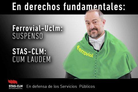 COMUNICADO DE PRENSA | Ferrovial Servicios condenada por Vulneración de Derechos Fundamentales ante la pasividad de la UCLM